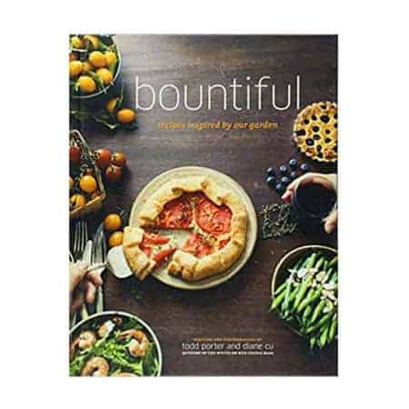 Bountiful - Recipes Inspired by Our Garden